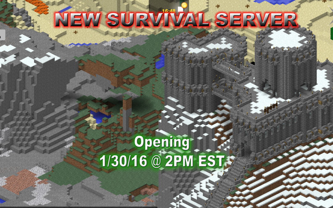 New Survival Server opening on 1/30 @ 2PM EST