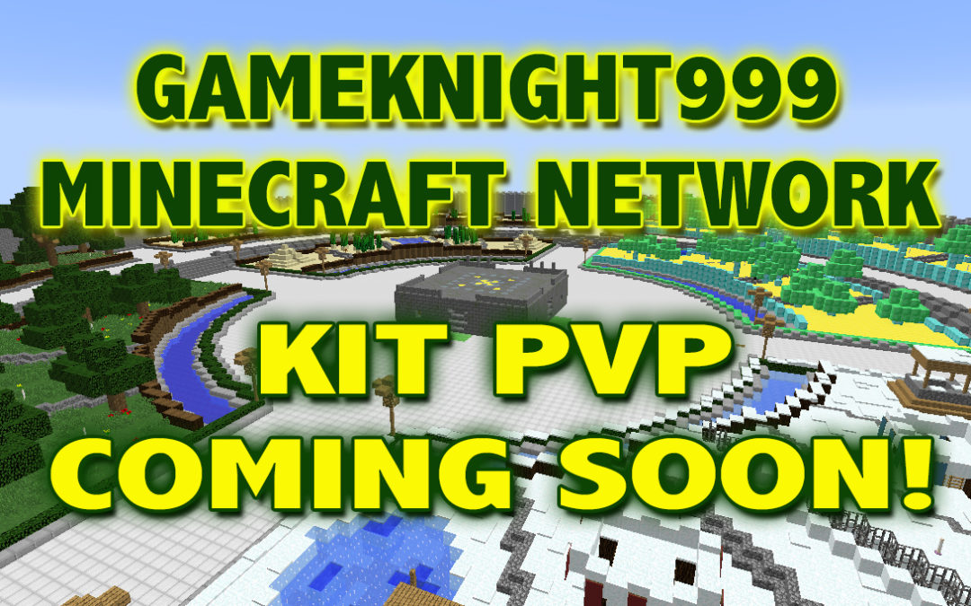 Kit PvP coming to the Gameknight999 Minecraft Network