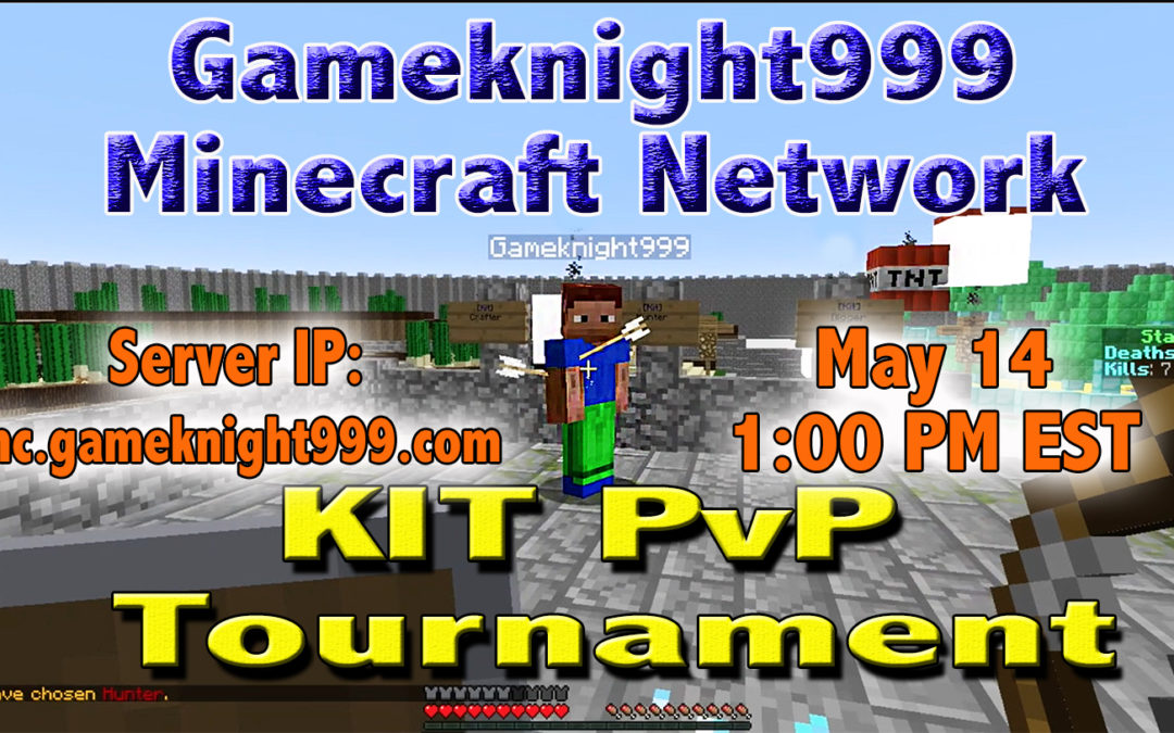 Kit PvP Tournament on May 14th @ 1:00 – 1:30 PM EST